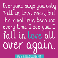 Love And Happiness Quotes Extraordinary I Fall In Love All Over Again Cute Love Quotes Inspirational
