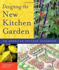 Small Picture The Bartley potager from Designing the New Kitchen Garden by