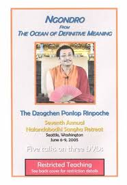 definitive meaning. ngondro from the ocean of definitive meaning dvd with dzogchen ponlop rinpoche n