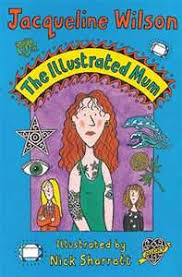 I cant wait to see how well they carry out this story on the show. The Illustrated Mum Wikipedia