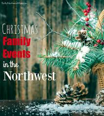 Crystal Ridge Puyallup Christmas Lights Pacific Northwest Christmas Events Tree Farms And Bazaars