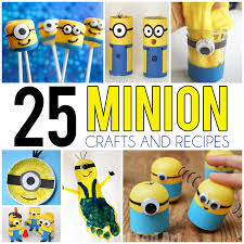 25 Minion Crafts & Recipes for Kids