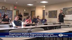 Working With Autistic People Video Hopkinton Police Receive Training In Working With