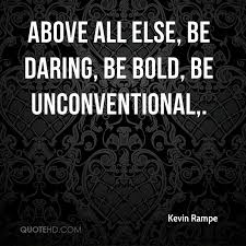 Bold Quotes Extraordinary Be Bold Quotes Page 48 QuoteHD
