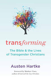 Amazoncom Transforming The Bible And The Lives Of Transgender