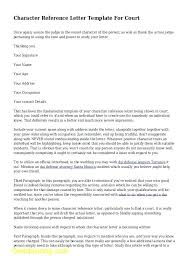 Recommendation Letter For A Friend Template Examples Of Character Reference Letter For Example A Court