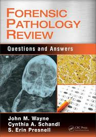 Forensic Pathology Review Questions And Answers Crc Press Book