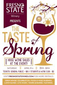 Spring Event Flyer Taste Of Spring Event Showcases Fresno State Winery And Students