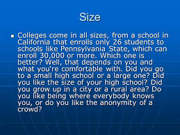ceip top reasons to choose a college what to do search the  size colleges come in all sizes from a school in california that enrolls only 26