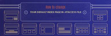How to Change Your Default Index Page in .htaccess File