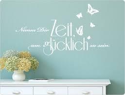 Nimm Dir Zeit Um Glücklich Zu Sein Wandtattoo Spruch I Love