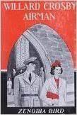 Willard Crosby Airman: Bird, Zenobia: Amazon.com: Books