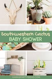 southwestern cactus baby shower