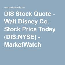 Nyse Quotes Amazing DIS Stock Quote Walt Disney Co Stock Price Today DISNYSE