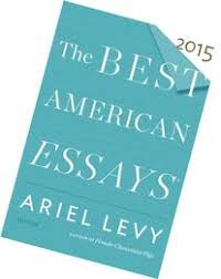 Best American Essays      Table Of Contents   Essay READ MORE    The Best American Essays Of The Century The Best American Series
