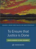 to ensure that justice is done essays in memory of marc rosenberg