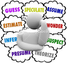 Presume Or Assume Guess And Related Words In Thought Clouds Over A Thinker Including 6
