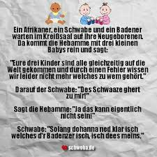 Baby Geburt Witz Lustig Hebamme Schwäbisch Schwaben Schwoba
