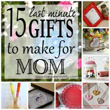 diy last minute birthday gifts fresh 15 last minute gifts to make for mom of diy