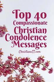 Christian Condolence Quotes Best of Top 24 Compassionate Christian Condolence Messages Pinterest