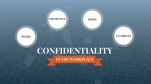 confidentiality in the workplace by