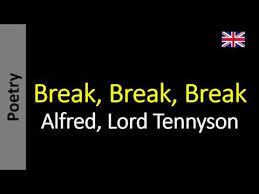 break break break alfred lord tennyson  break break break alfred lord tennyson