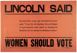 suffragists invoke lincoln gilder lehrman institute of   in 1910 washington state voted to approve full w suffrage a vote that was influenced by publications and posters such as this one