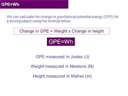 changes in gravitational potential energy 6 gpe wh