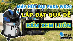 Máy vệ sinh công nghiệp FASA - Đừng mua máy hút bụi Fasa WS20 trước khi xem  video này !!! | Vacuum Cleaner FASA WS20