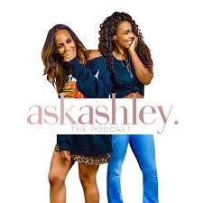 Ask Ashley: The Podcast