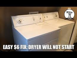 easy fix dryer will not turn on easy fix dryer will not turn on