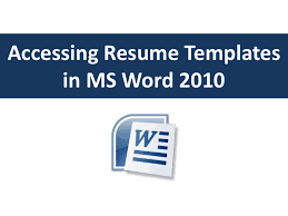 How Do I Find Templates In Word Accessing Resume Templates In Word 2010