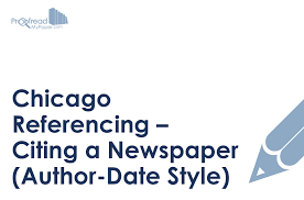 Chicago Referencing Citing A Newspaper Author Date Style