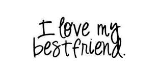I Love My Best Friend Quotes Inspiration I Love My Best Friend Quotes For Girls Collection Of Inspiring