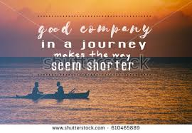 Good Company Quotes Extraordinary Travel Inspiration Motivation Quotes Good Company Stock Photo Edit