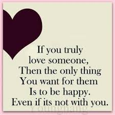 If You Really Love Someone Quotes Best If You Truly Love Someone Make Them Happy