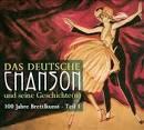 Das Deutsche Chanson Und Seine Geschichte(n): 100 Jahre Brettlkunst, Vol. 4
