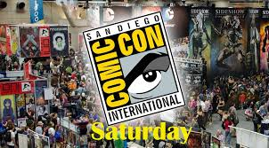 San Diego Comic Con Schedule Saturday We Live Entertainment