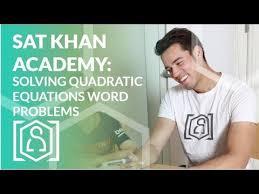 sat khan academy solving quadratic