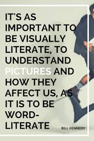 Visual Literacy Definitions Why Visual Literacy Is More Important Than Ever 5 Ways To