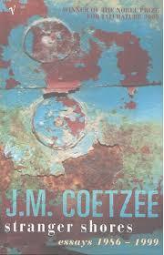 stranger shores essays by j m coetzee 238916