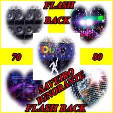 Só tocamos os melhores flashbacks dos anos 70,80 e 90. Flash Back Anos 70 80 Variados Sua Musica