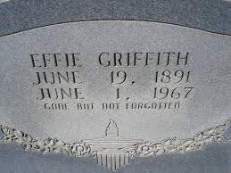 Effie Griffith (1891-1967) - Find A Grave Memorial