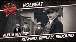 <b>Volbeat</b> - <b>Rewind</b>, Replay, Rebound | Album Review | Rocked ...