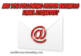 etiquette for writing business emails to companies and co workers
