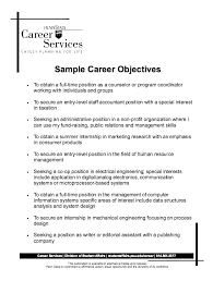 Effective Career Objective For Resumes Resume Career Objectives Samples Basic Resume Career Objective