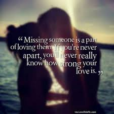 Missing Your Love Quotes Impressive Missing Someone Is Part Of Loving Them Pictures Photos And Images