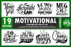 Royalty free svg stock images. Motivational Quotes Bundle Graphic By Printablesvg Creative Fabrica
