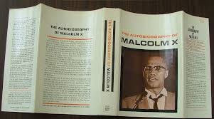 essays on the autobiography of malcolm x unit assessments the autobiography of malcolm x essay shmoop