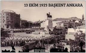 Ankara'nın başkent oluşunun 97'inci yıl dönümü? Ankara nasıl başkent  seçilmiştir? Ankara'nın başkent oluşunun nedenleri nelerdir?